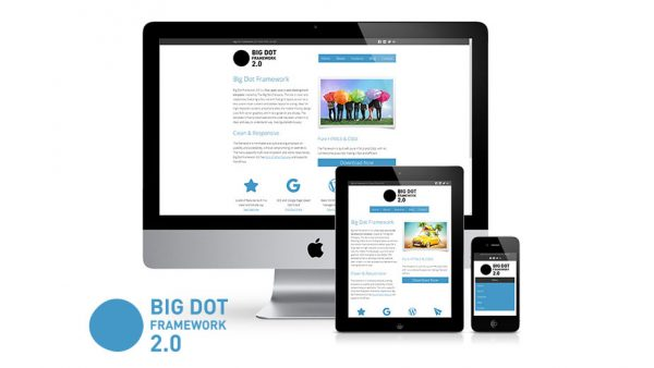 Big Dot Framework 2.0 Featured