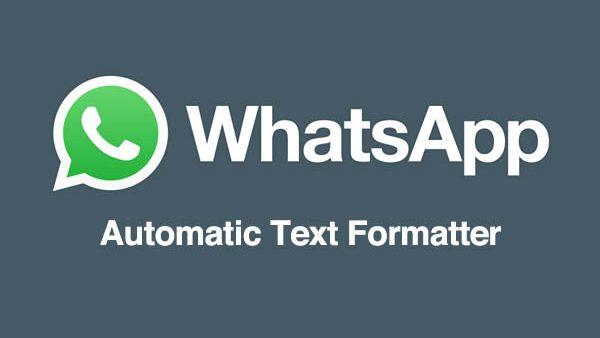 WhatsApp Automatic Text Formatter